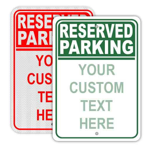 Personalized Reserved Parking Signs
